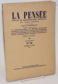 La pensée: revue du rationalisme moderne. Arts, sciences, philosophie. Nouvelle serie n. 26 (Sept.-Oct. 1949)