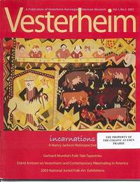 Vesterheim: a Publication of Vesterheim Norweigian-American Museum, Volume 1, Number 2, 2003