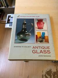 image of Antique Glass (Starting to Collect Series)