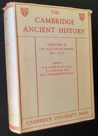The Cambridge Ancient History: Volume X -- The Augustan Empire 44 B.C.-A.D. 70