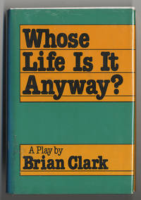 Whose Life Is It Anyway