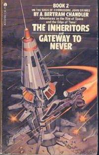 THE INHERITORS & GATEWAY TO NEVER