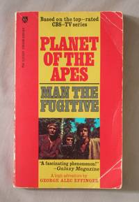 Man the Fugitive: Planet of the Apes #1