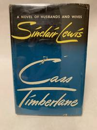 Cass Timberlane A Novel of Husbands and Wives