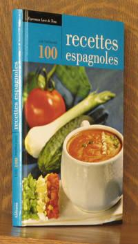LES MEILLEURES 100 RECETTES ESPAGNOLES