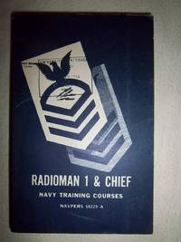 Radioman 1 & Chief - Navy Training Courses: NAVPERS 10229-A