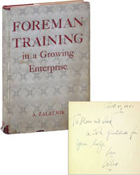 Foreman Training in a Growing Enterprise [Inscribed and Signed]