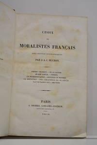 Choix de moralistes français. Avec notices biographiques.  Pierre Charron.- De la sagesse....