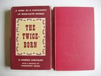 The Twice-Born  -  A Study of a Community of High-Caste Hindus