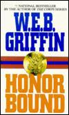 Honor Bound by  W. E. B Griffin - Paperback - 1994 - from TEXAS BOOK LADY and Biblio.com