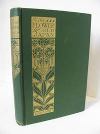 THE FLOWER OF OLD JAPAN AND OTHER POEMS
