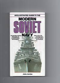 An Illustrated Guide To The Modern Soviet Navy