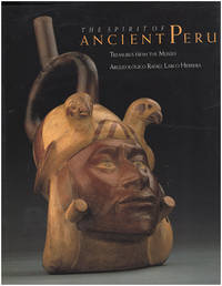 The Spirit Of Ancient Peru: Treasures from the Museo Arzueologico Rafael Larco Herrera