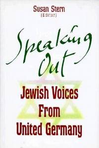 Speaking Out : Jewish Voices from United Germany