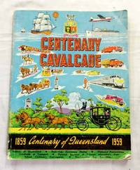 image of Centenary Cavalcade 1859 - 1959 Queensland Centenary