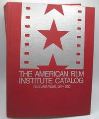 image of The American Film Institute Catalog of Motion Pictures Produced in the United States: Feature Films, 1911-1920 Film Entries (F2)