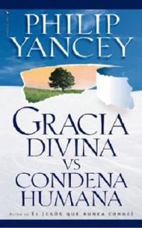 image of Gracia Divina vs. Condena Humana