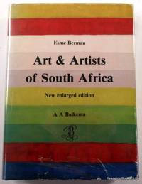 Art & Artists of South Africa: An Illustrated Biographical Dictionary and Historical Survey of Painters, Sculptors & Graphic Artists Since 1875