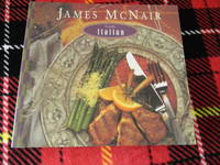James McNair Cooks Italian by James McNair - Paperback - first printing - 1994 - from Hall's Well Books and Biblio.com
