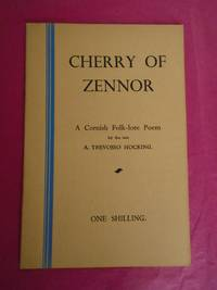 CHERRY OF ZENNOR A Cornish Folk-lore Poem by the late  A. Trevosso Hocking