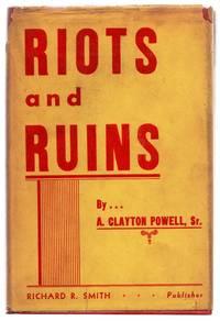 Riots and Ruins
