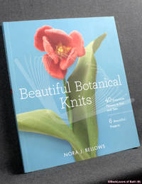 image of Beautiful Botanical Knits: 40 Exquisite Knitted Flowers, 6 Beautiful Projects