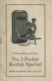 PICTURE TAKING WITH THE NO. 3 POCKET KODAK SPECIAL