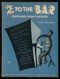 2 to the Bar: Dixieland Piano Method