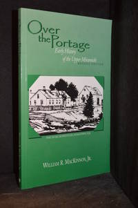 image of Over the Portage; Early History of the Upper Miramichi