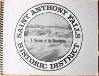 A Review of the Boundaries of St. Anthony Falls Historic District
