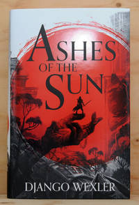 Ashes of the Sun (UK Signed & Numbered Copy)