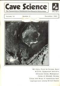 Cave Science. The Transactions of the British Cave Research Association. Volume 14, Number 3, December 1987