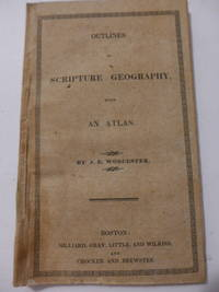 Outlines of Scripture Geography, with an Atlas