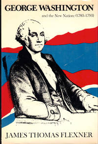 George Washington and the New Nation (1783-1793)
