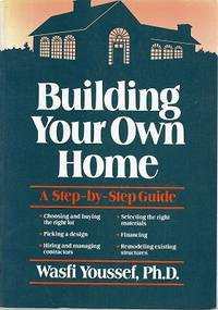 Building Your Own Home: A Step By Step Guide