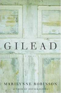Gilead: A Novel