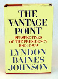 image of The Vantage Point; Perspectives of the Presidency 1963 - 1969