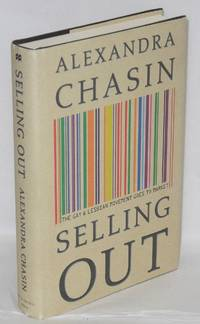 image of Selling Out: the gay and lesbian movement goes to market