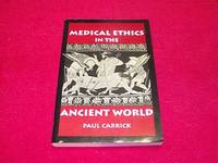 Medical Ethics in the Ancient World