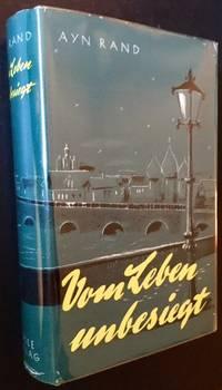 "Vom Leben Unbesiegt (The 1st German Edition of ""We the Living"")"