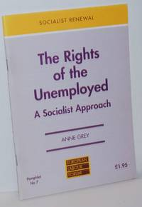 image of The Rights of the Unemployed: A Socialist Approach