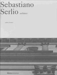 Sebastiano Serlio: Architect (Old Masters)