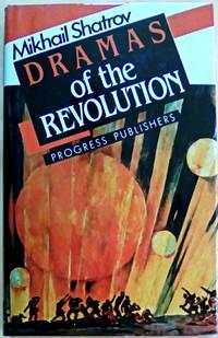 Dramas of the Revolution