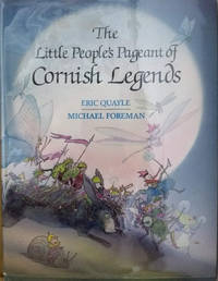 The Little People's Pageant of Cornish Legends
