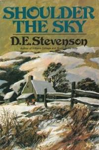 Shoulder the Sky : A Story of Winter in the Hills