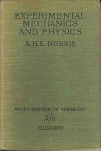 Experimental Mechanics and Physics with a section on Chemistry