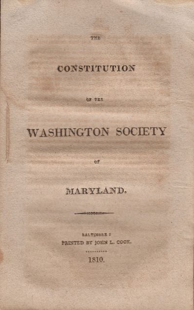 Baltimore: Printed by John L. Cook, 1810. First Edition. Wraps. Very good. Wraps. Approx. 8