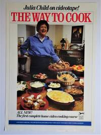 image of The Way To Cook ; Julia Child On Videotape : Promotional Poster