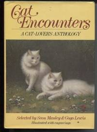 Cat Encounters: a Cat-Lover's Anthology