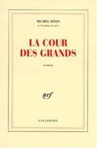 La Cour Des Grands